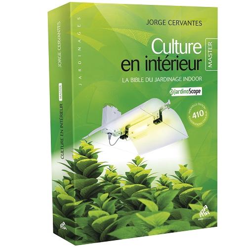 CULTURE EN INTERIEUR_JORGE CERVANTES_MASTER EDITION - édition la plus complète du best-seller