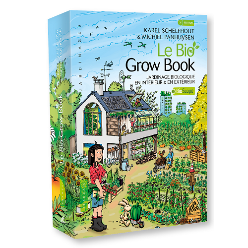 LE BIO GROW BOOK - jardinage bio en intérieur et extérieur