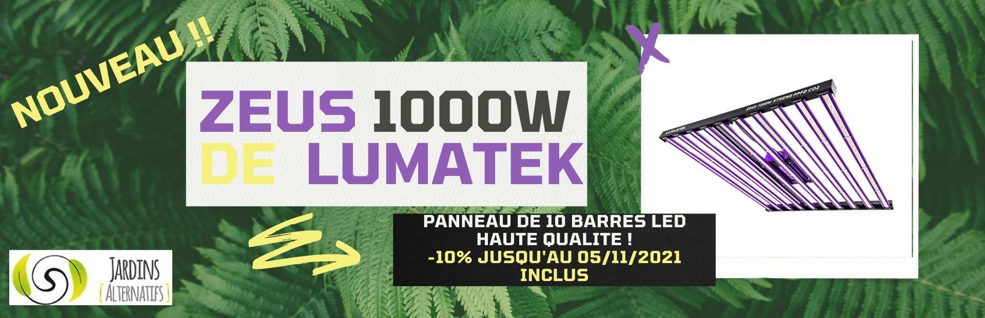 JARDINS ALTERNATIFS LUMATEK ZEUS 1000 en promo